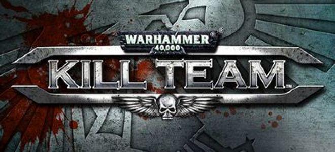 "Warhammer: Kill Team против ""большой"" Вахи. Отличия и преимущества"